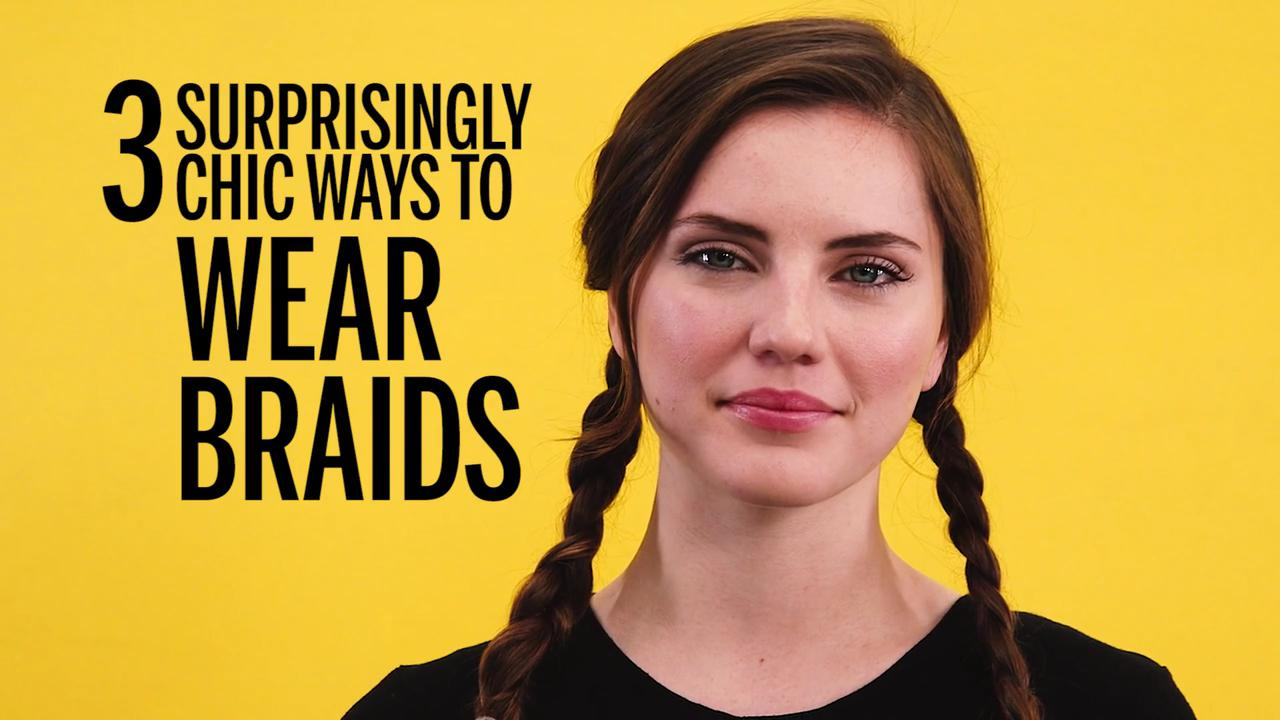 3 surprisingly chic ways to wear braids