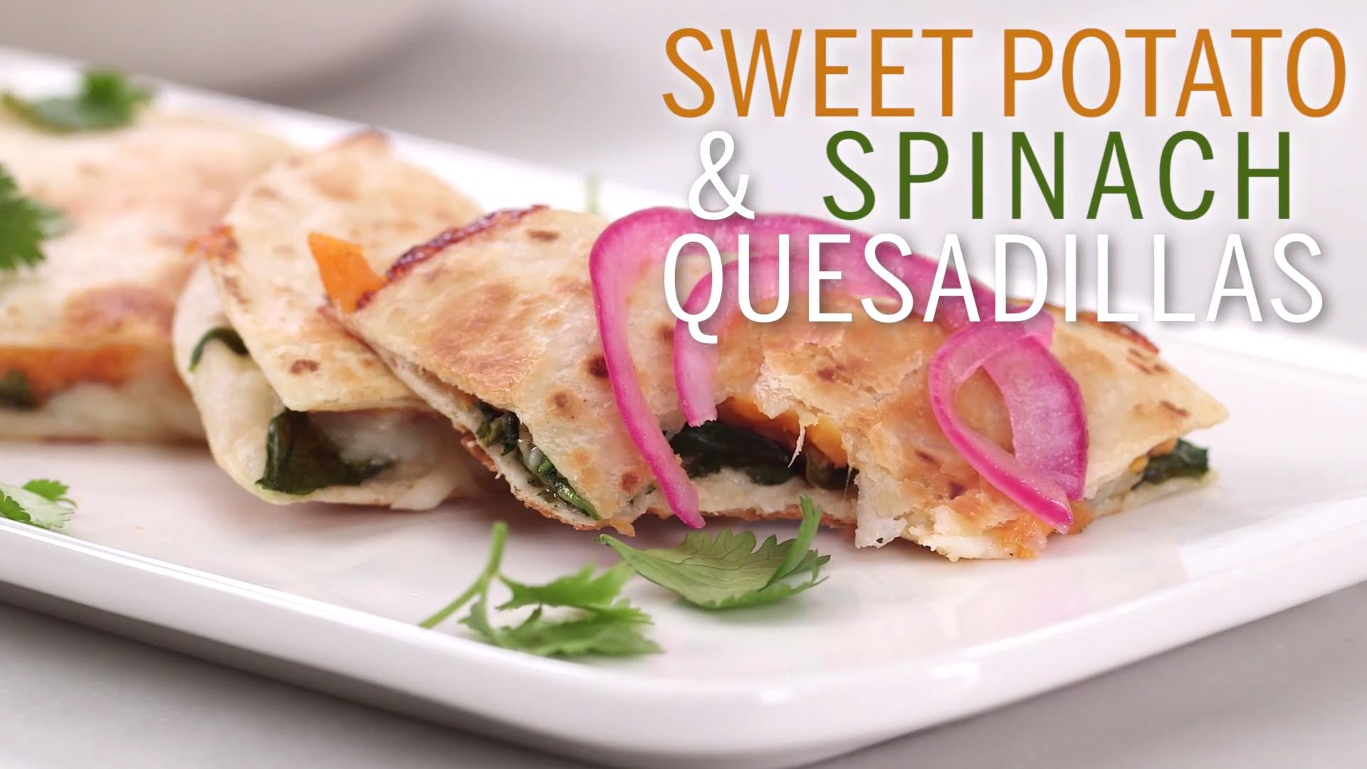 Sweet Potato and Spinach Quesadillas
