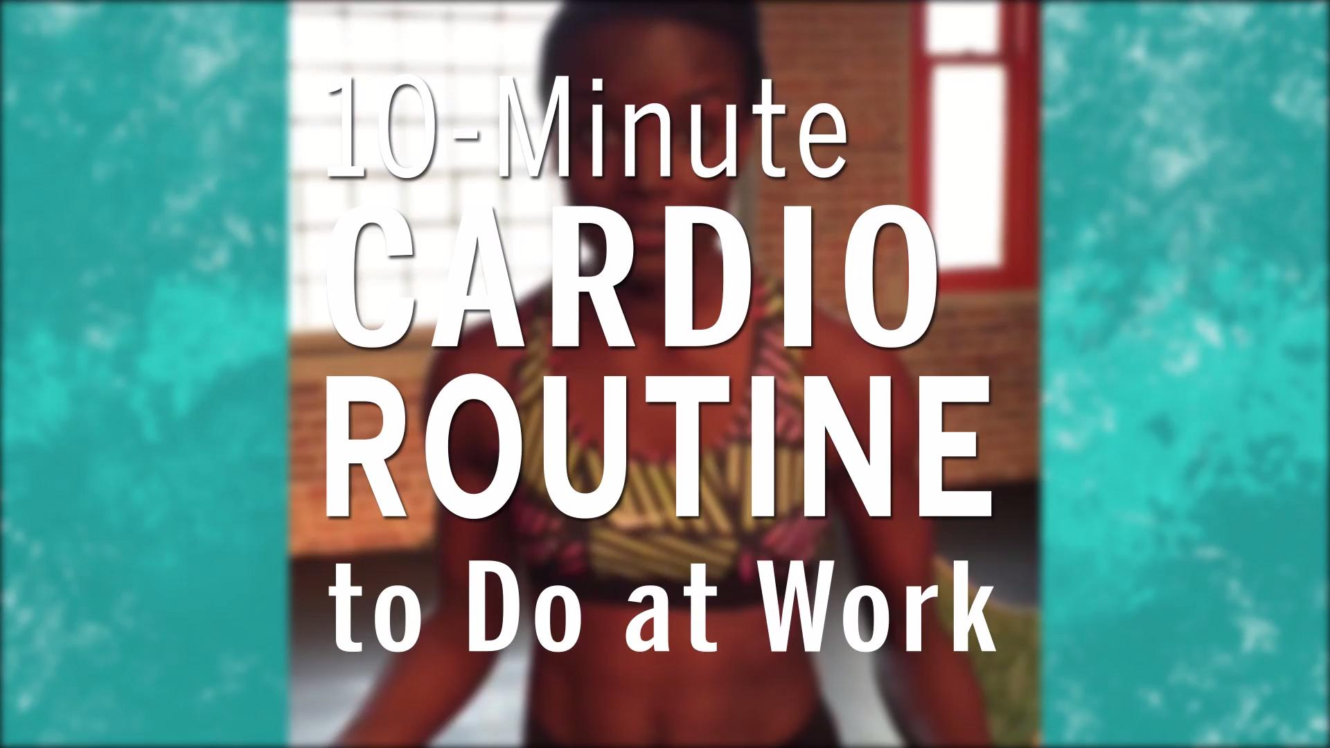 The 10-minute cardio workout you can do at the office