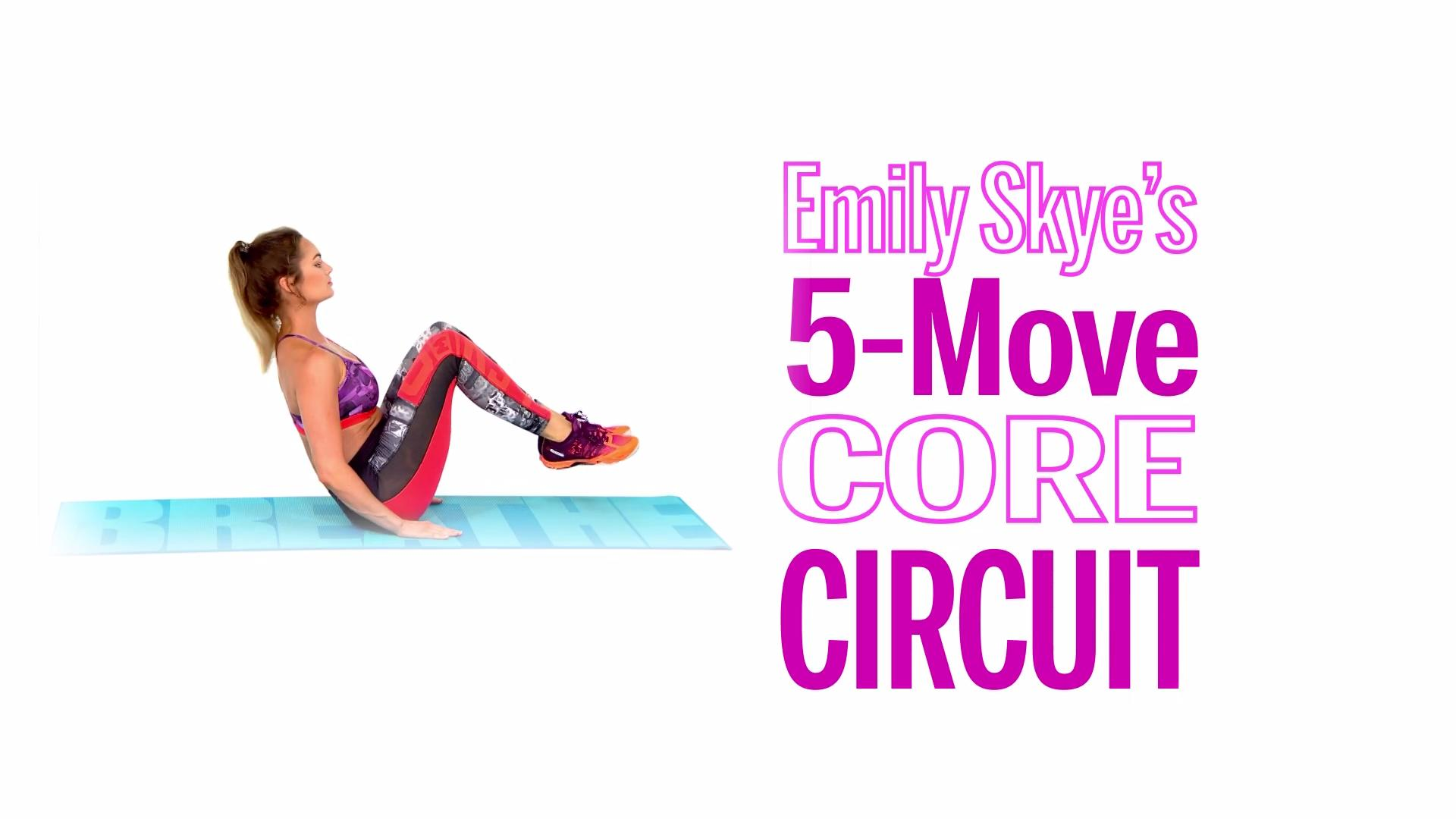 The Best Online Emily Skye Workout Videos Health Circuit Style Skyes 5 Move Core