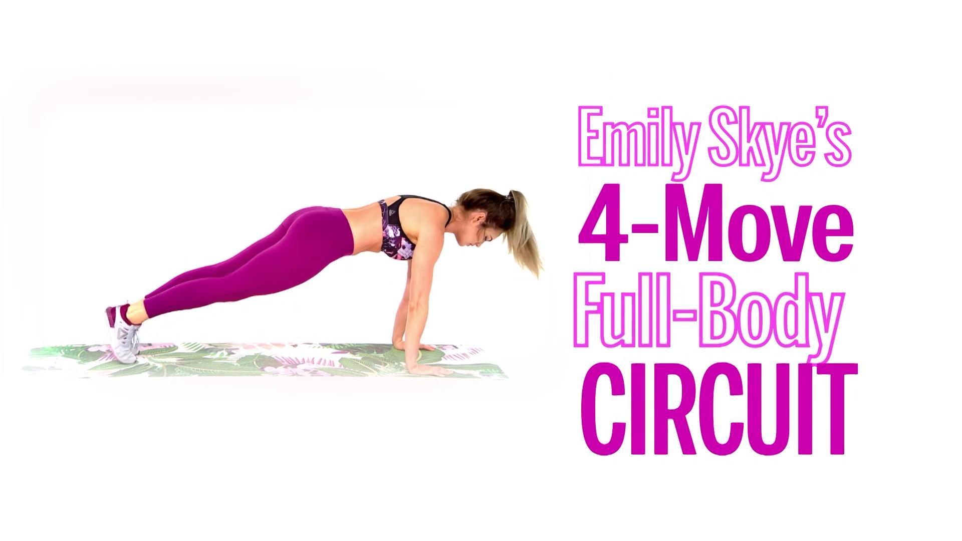 Emily Skye's 4-Move Full-Body Circuit