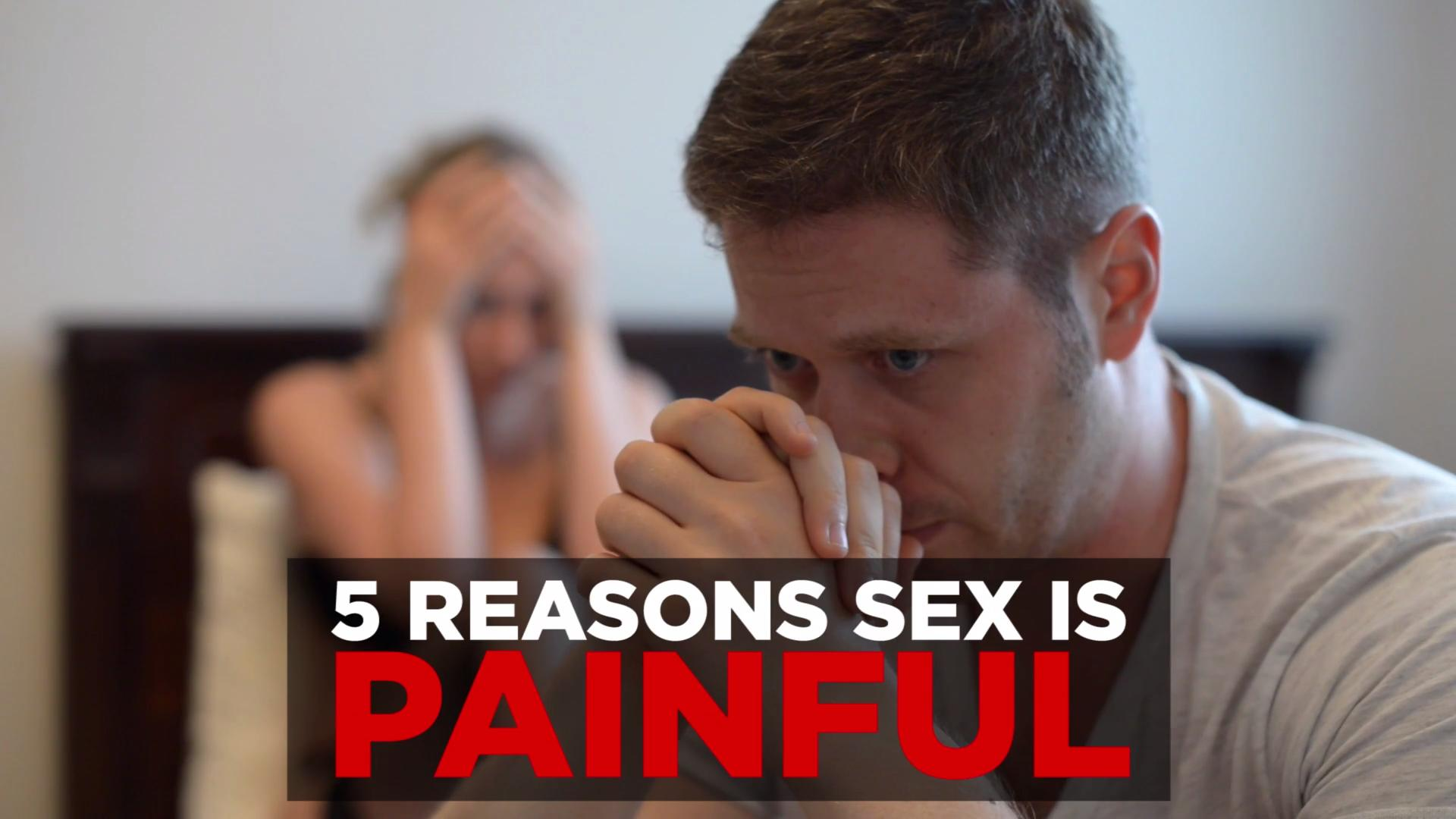 Why sex hurts, and what to do about it