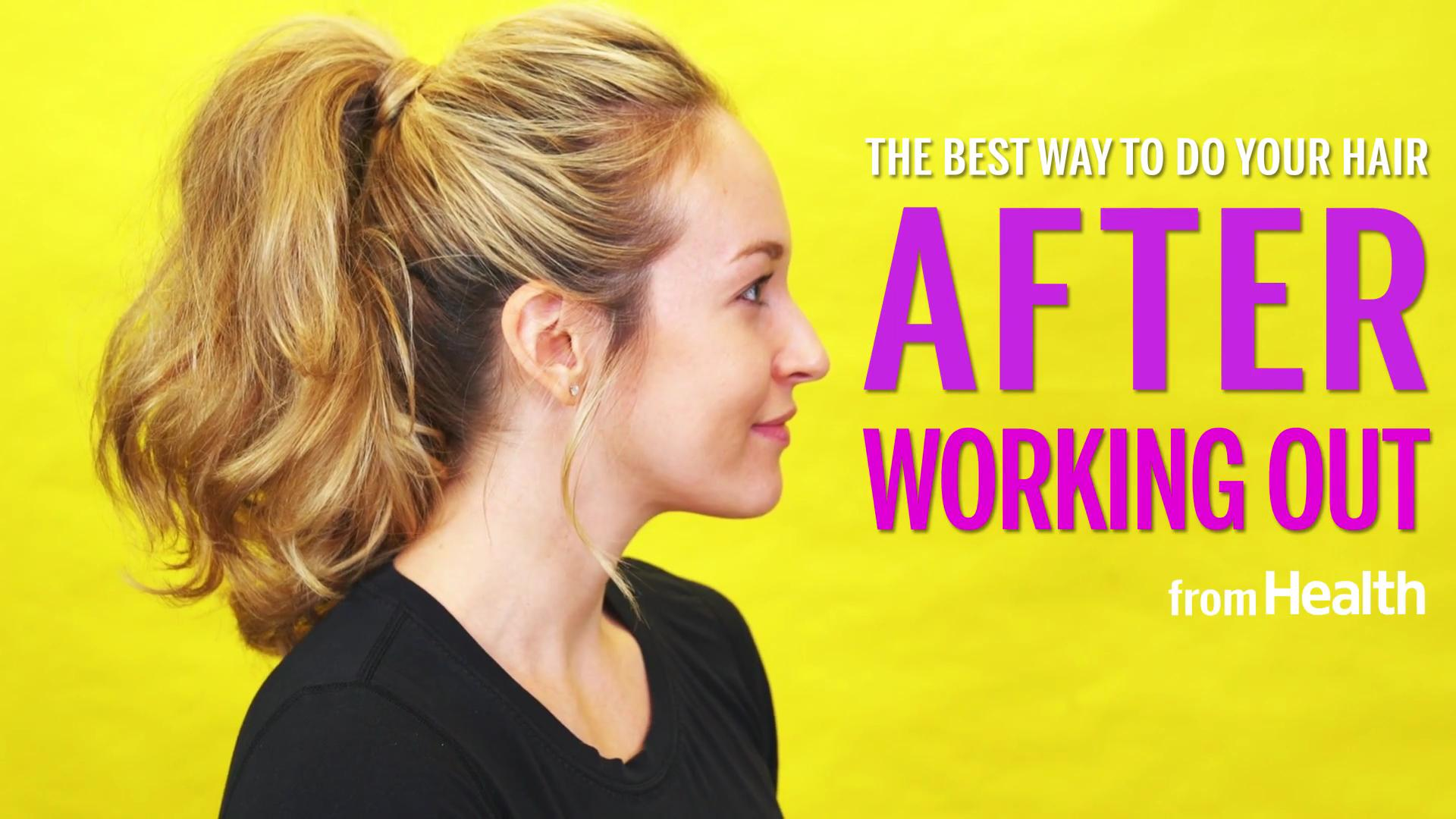 The Best Hair Style After A Work Out Health