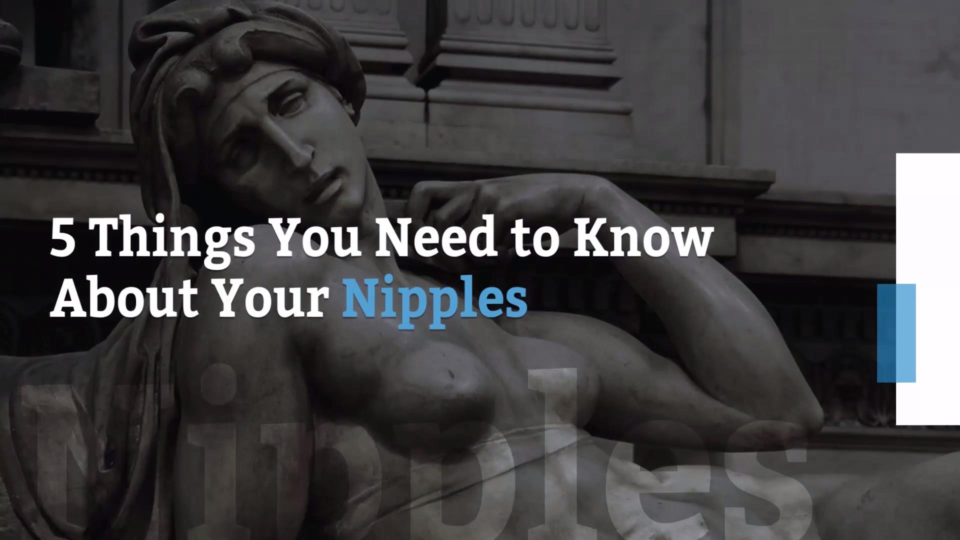 Get to know your nipples