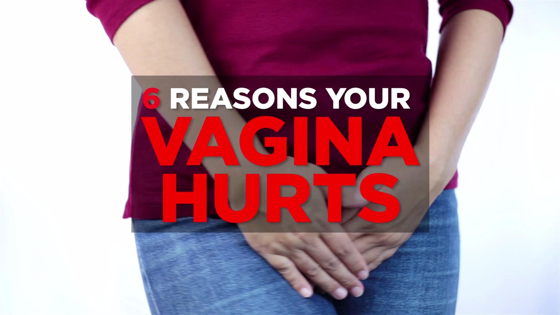 Why your vagina hurts