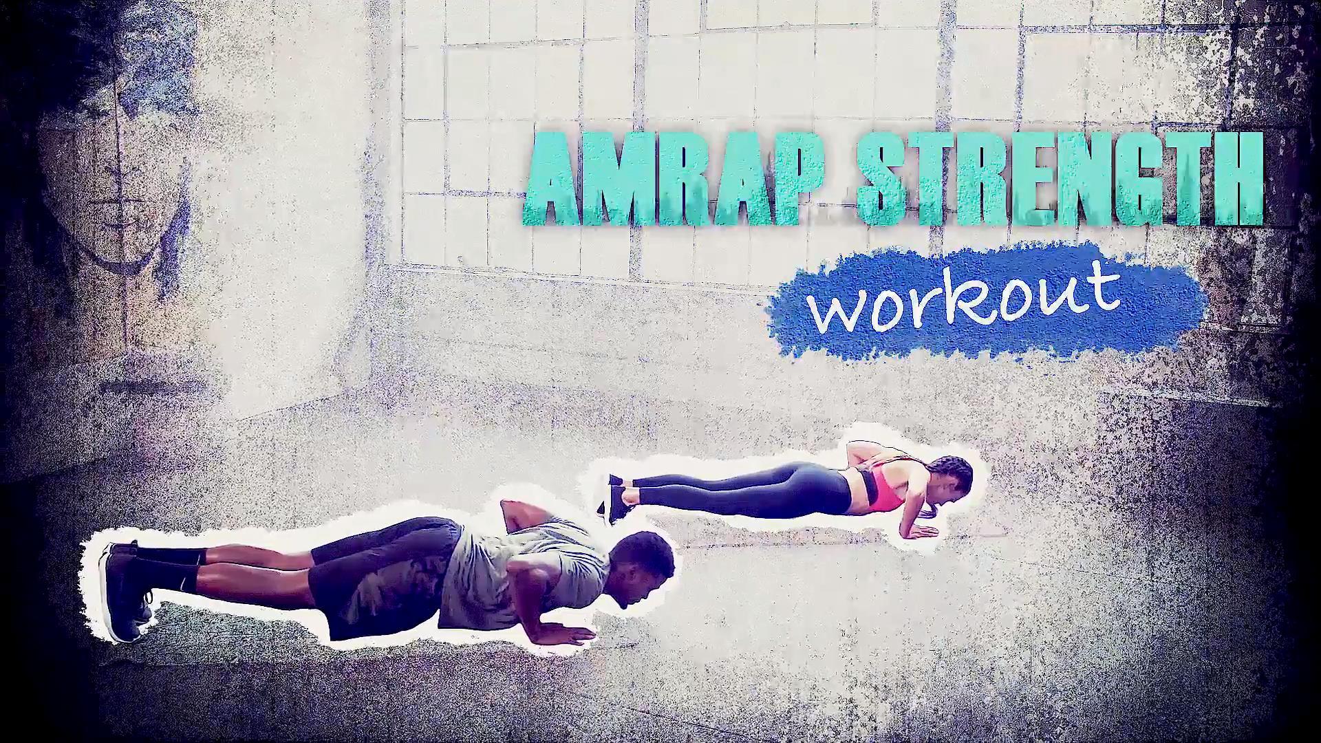 Workout 7: AMRAP Strength