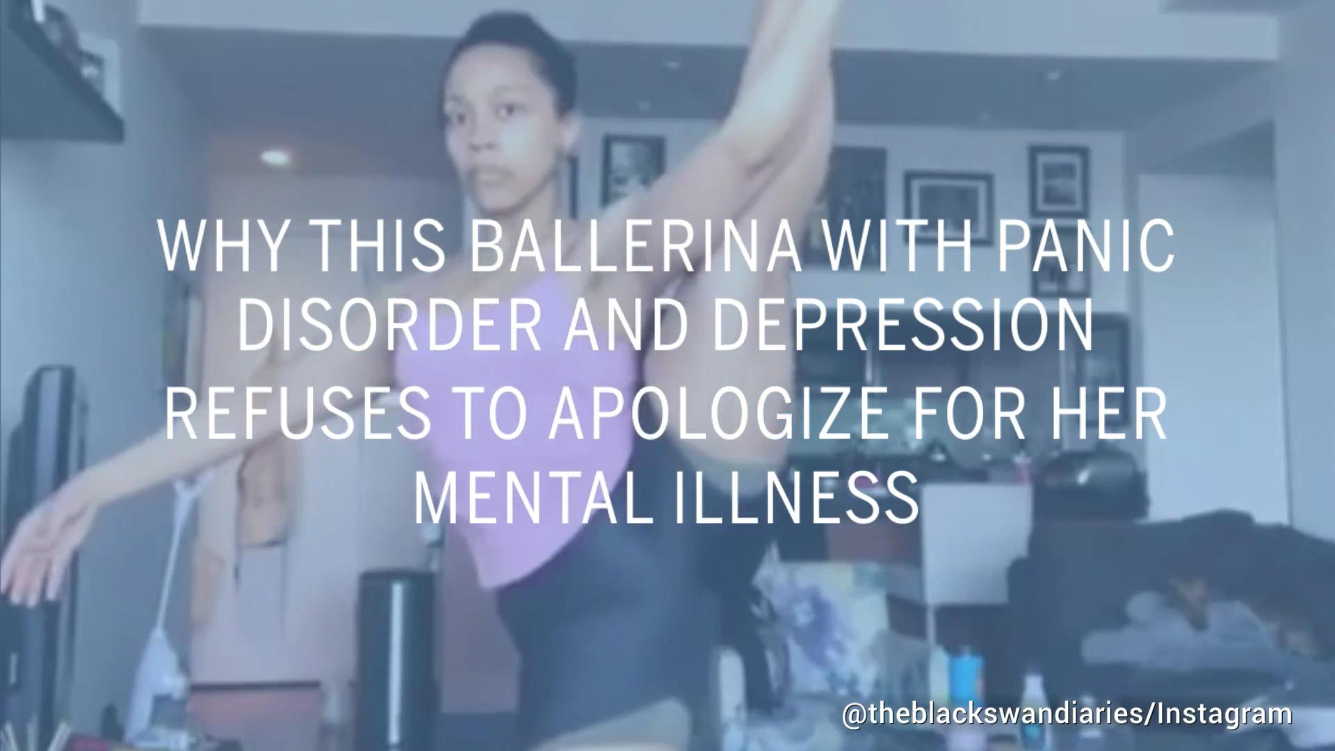 Why This Ballerina Refuses to Apologize for Her Mental