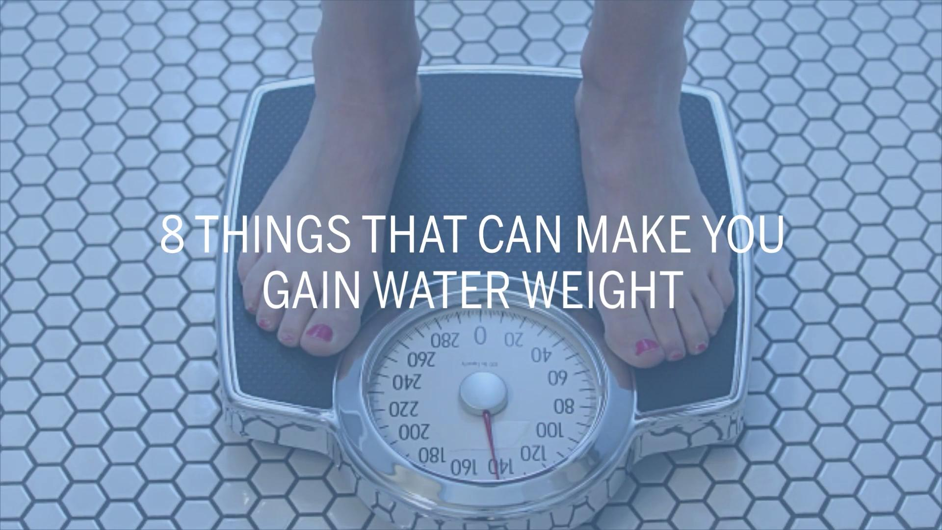 What Is Water Weight And How Do You Lose It Health