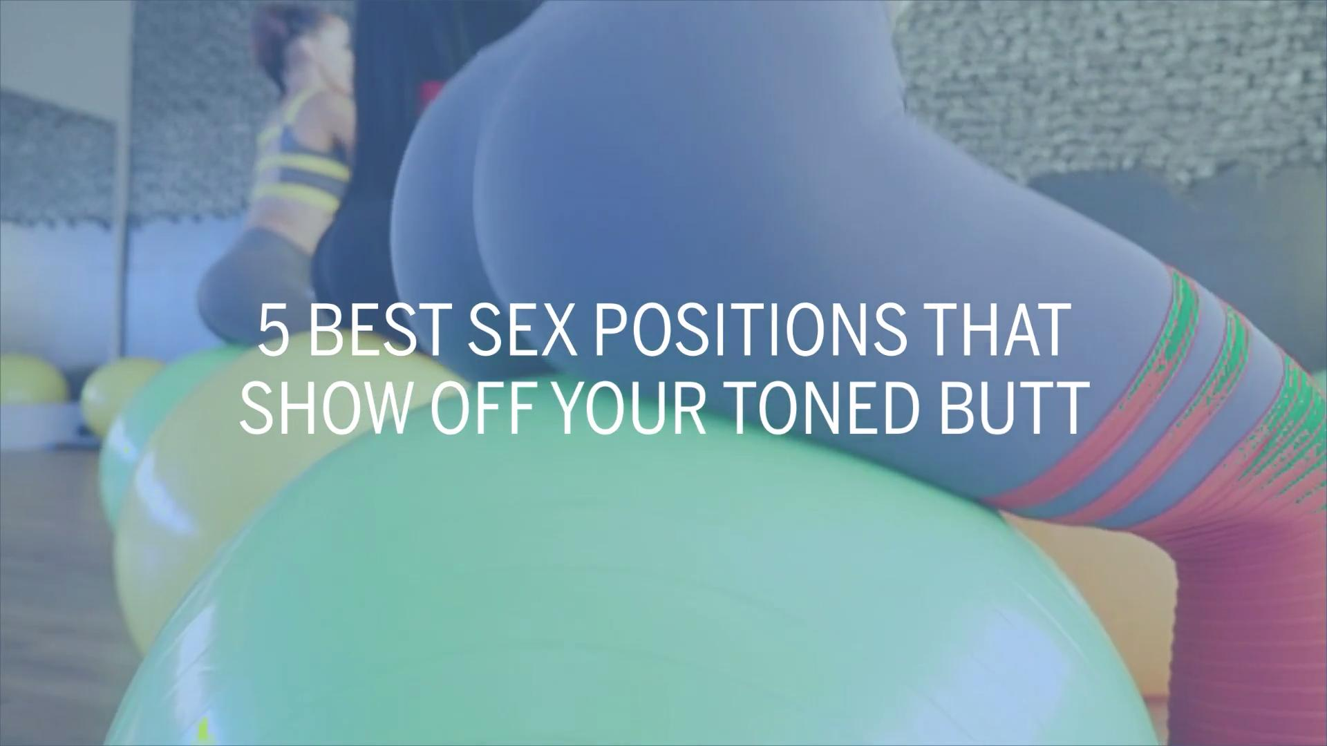 5 Best Sex Positions That Show Off Your Toned Butt