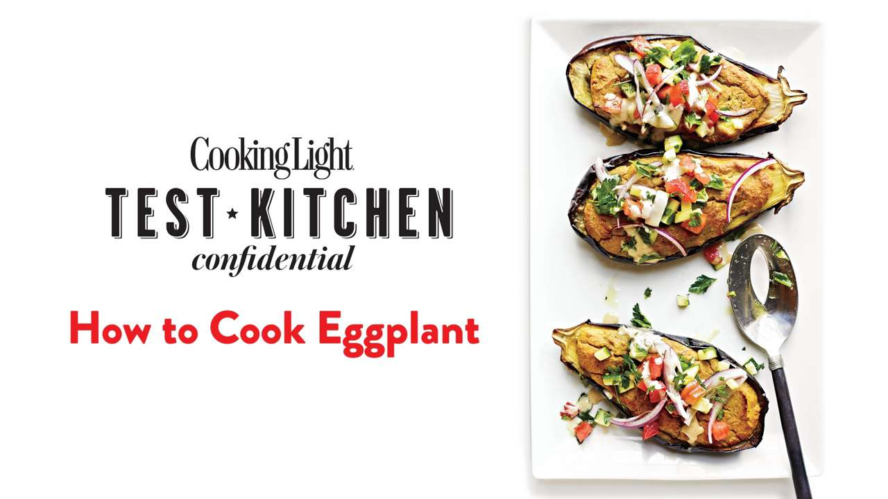 How to Cook Eggplant - Cooking Light