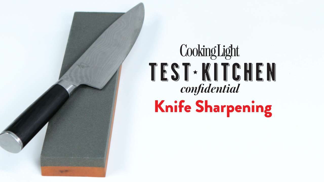 Everything You Need to Know About Knife Sharpening - Cooking Light