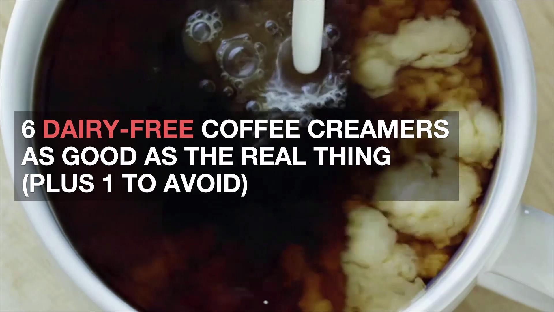 6 Dairy-Free Coffee Creamers as Good as the Real Thing (Plus 1 to Avoid) - Cooking Light