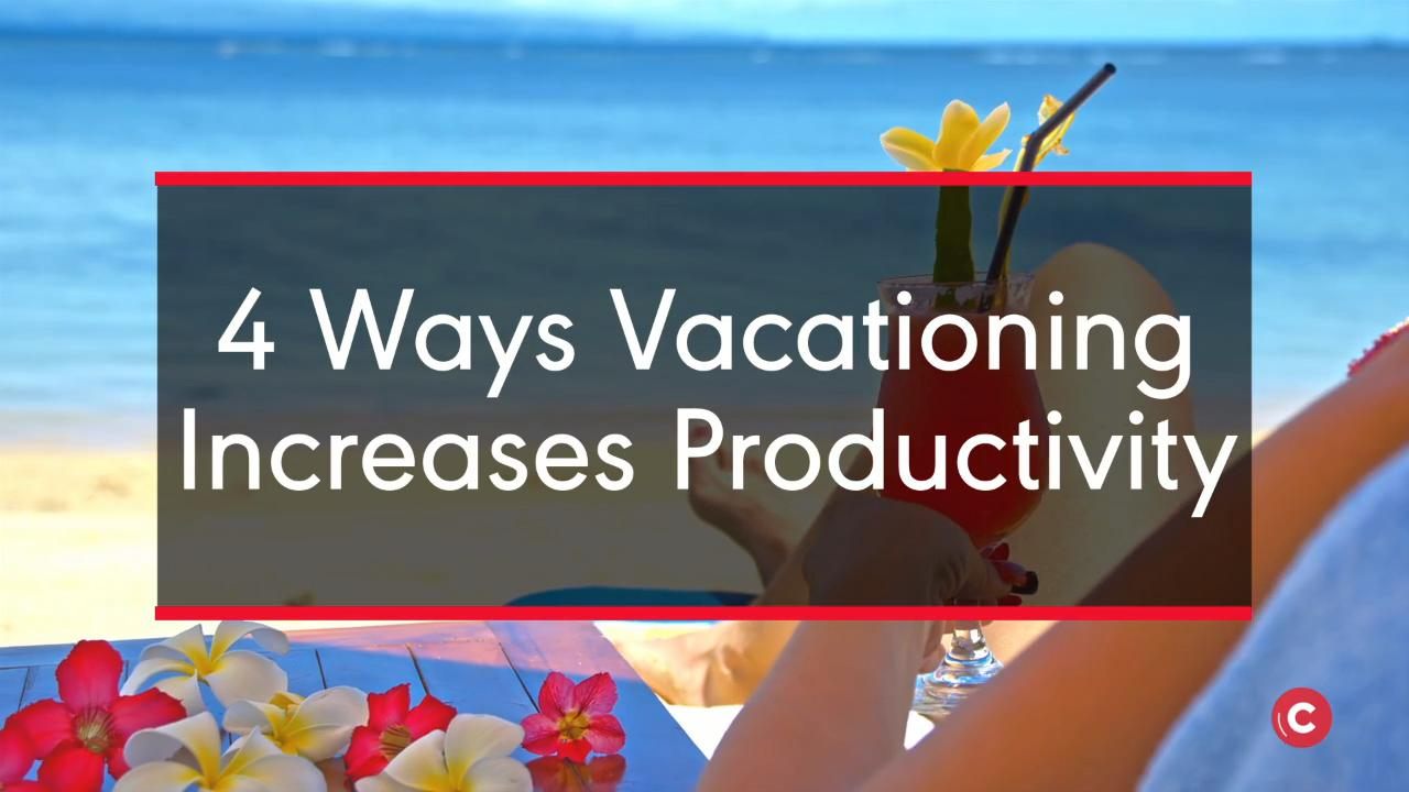 This Is Why You Need A Vacation