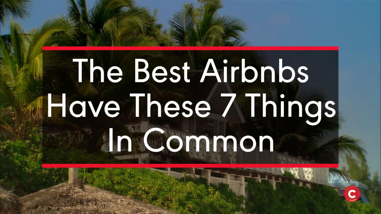 The Best Airbnbs Have These 7 Things In Common MONEY