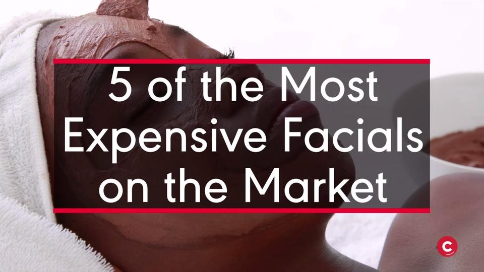 5 of the Most Expensive Facials on the Market