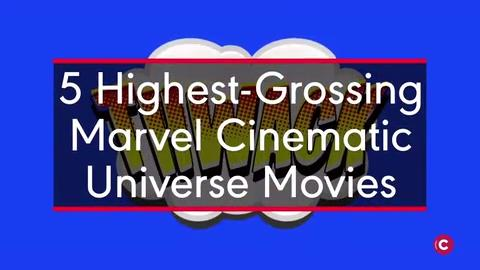 5 Highest-Grossing Marvel Cinematic Universe Movies