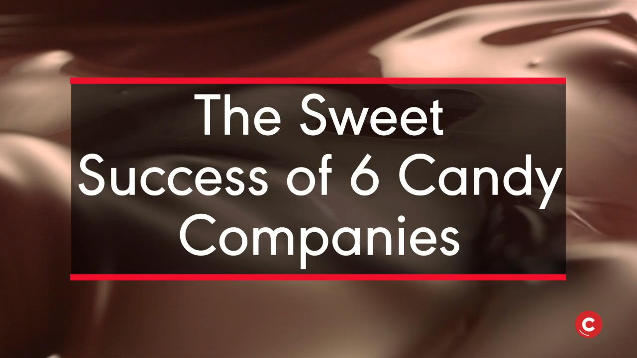 The Sweet Success of 6 Candy Companies