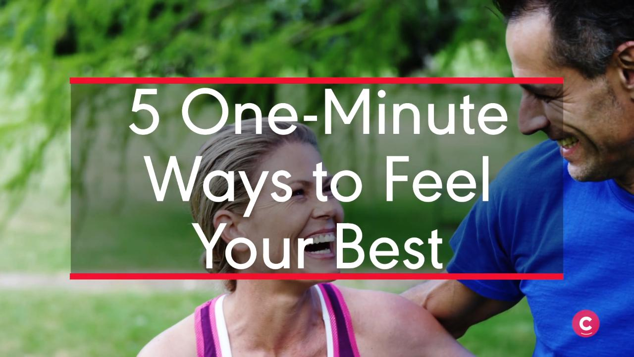 5 One-Minute Ways to Feel Your Best
