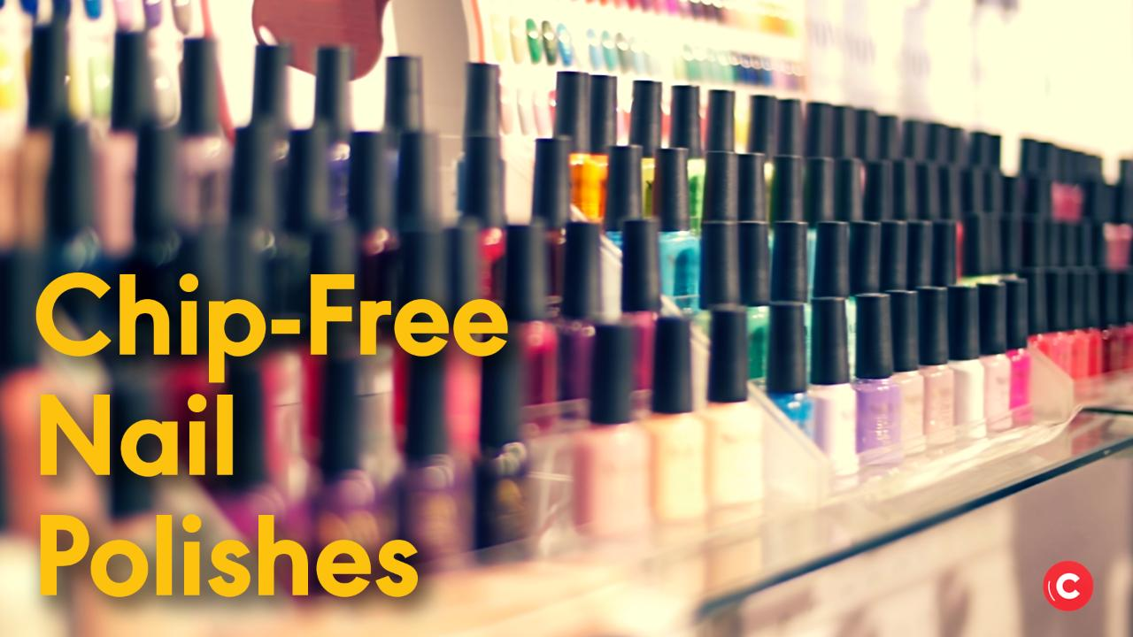 5 of the Best Chip-Free Nail Polishes