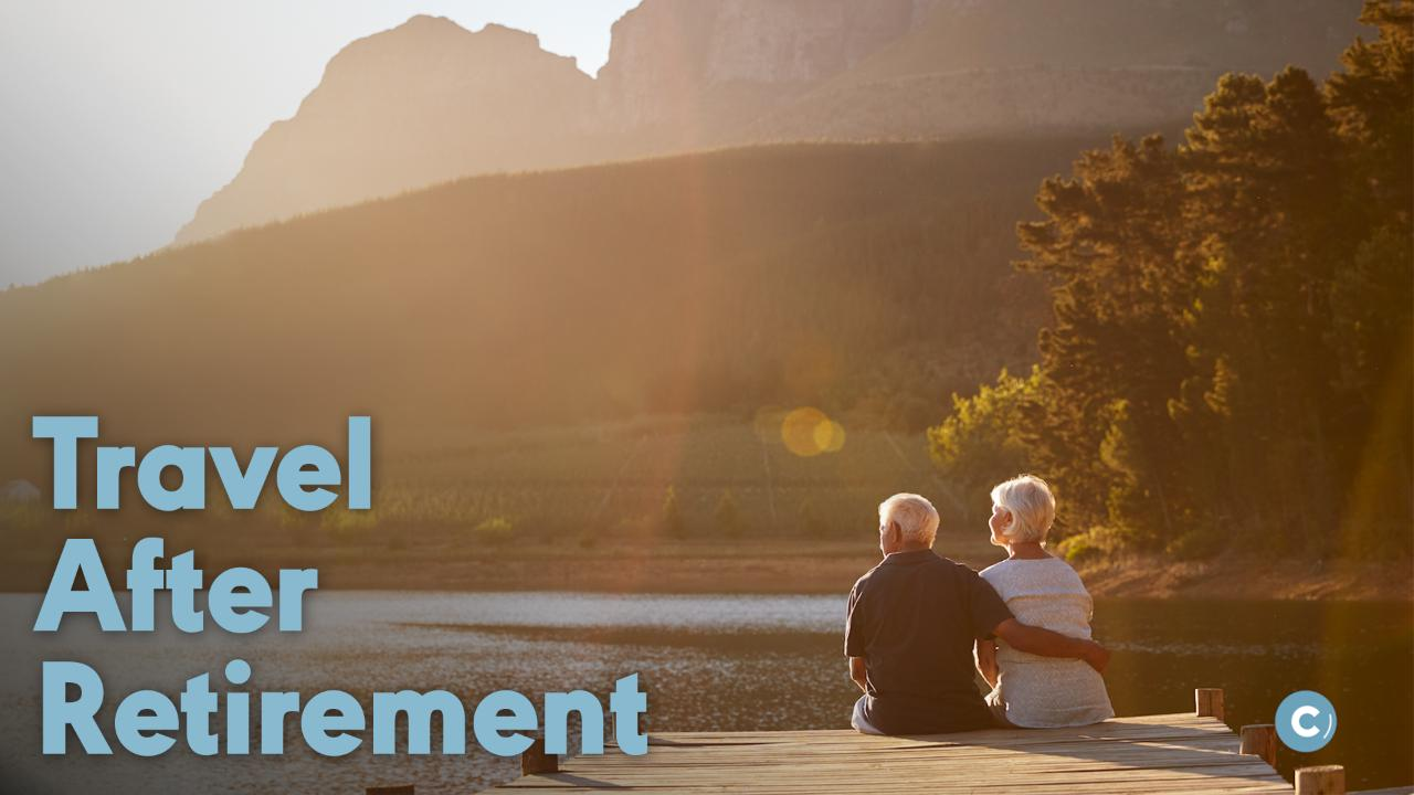 How to travel the world after you retire