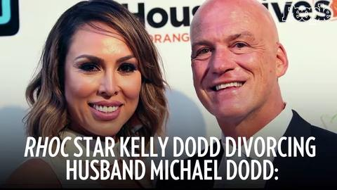 RHOC Star Kelly Dodd Divorcing Husband Michael Dodd: 'Our Marriage Is Over'