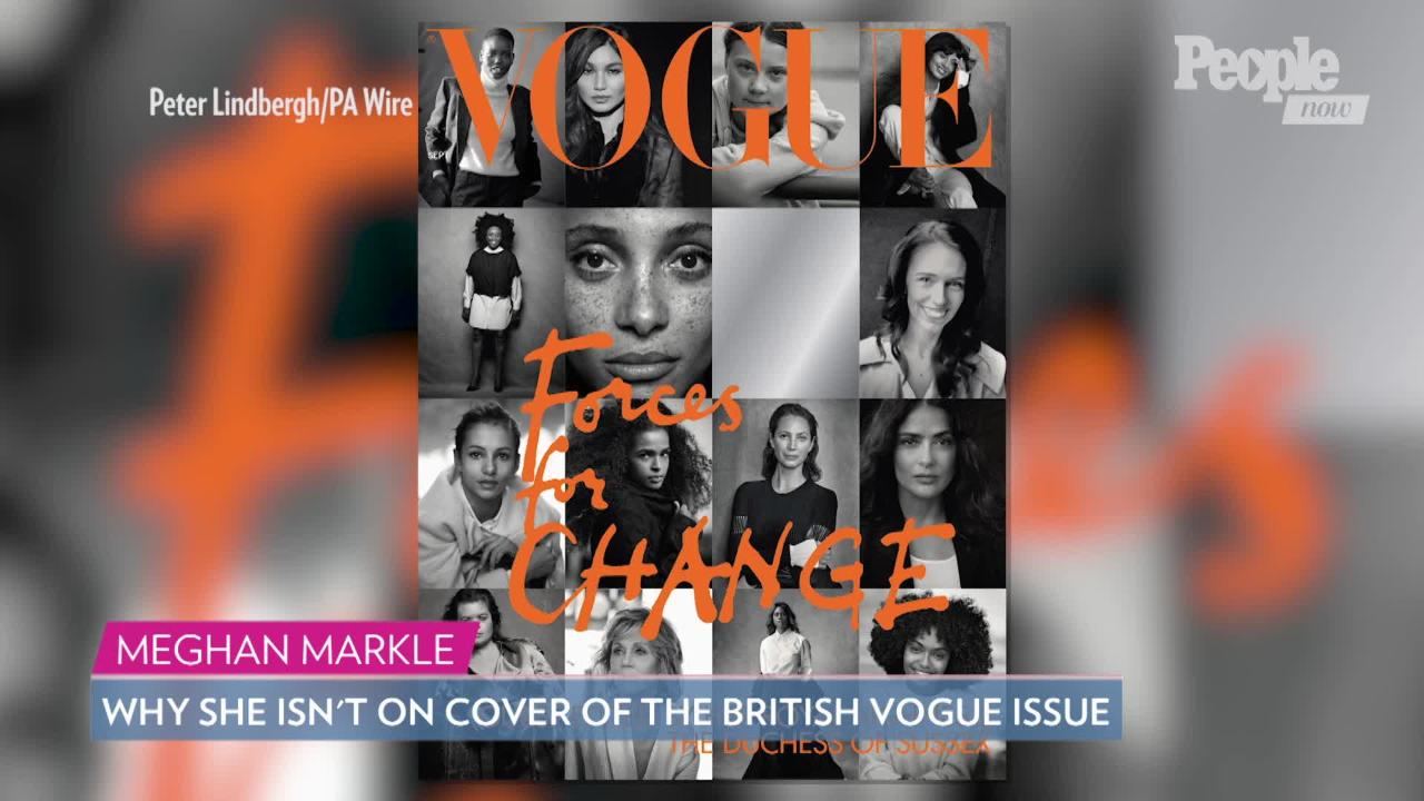 Why Meghan Markle Isn't on Cover of Vogue Issue She Guest