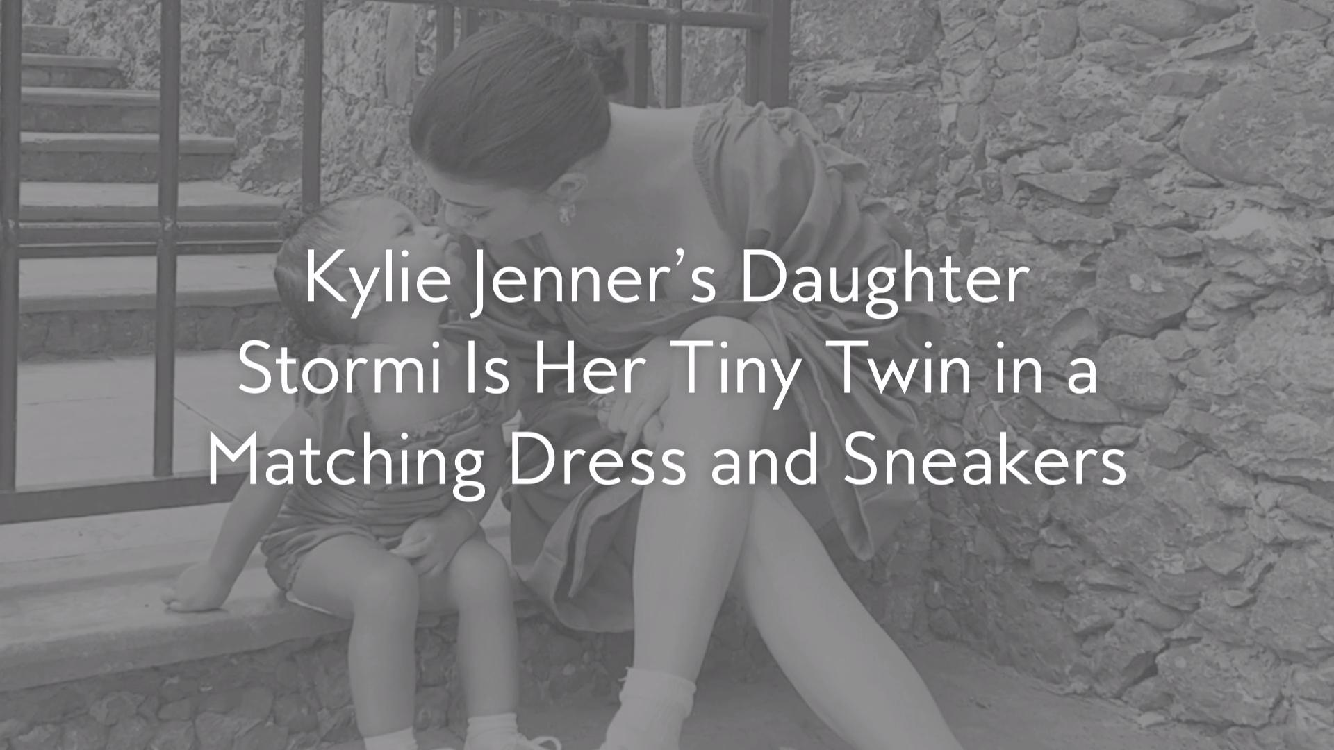 Kylie Jenner's Daughter Stormi Is Her Tiny Twin in a Matching Dress and Sneakers