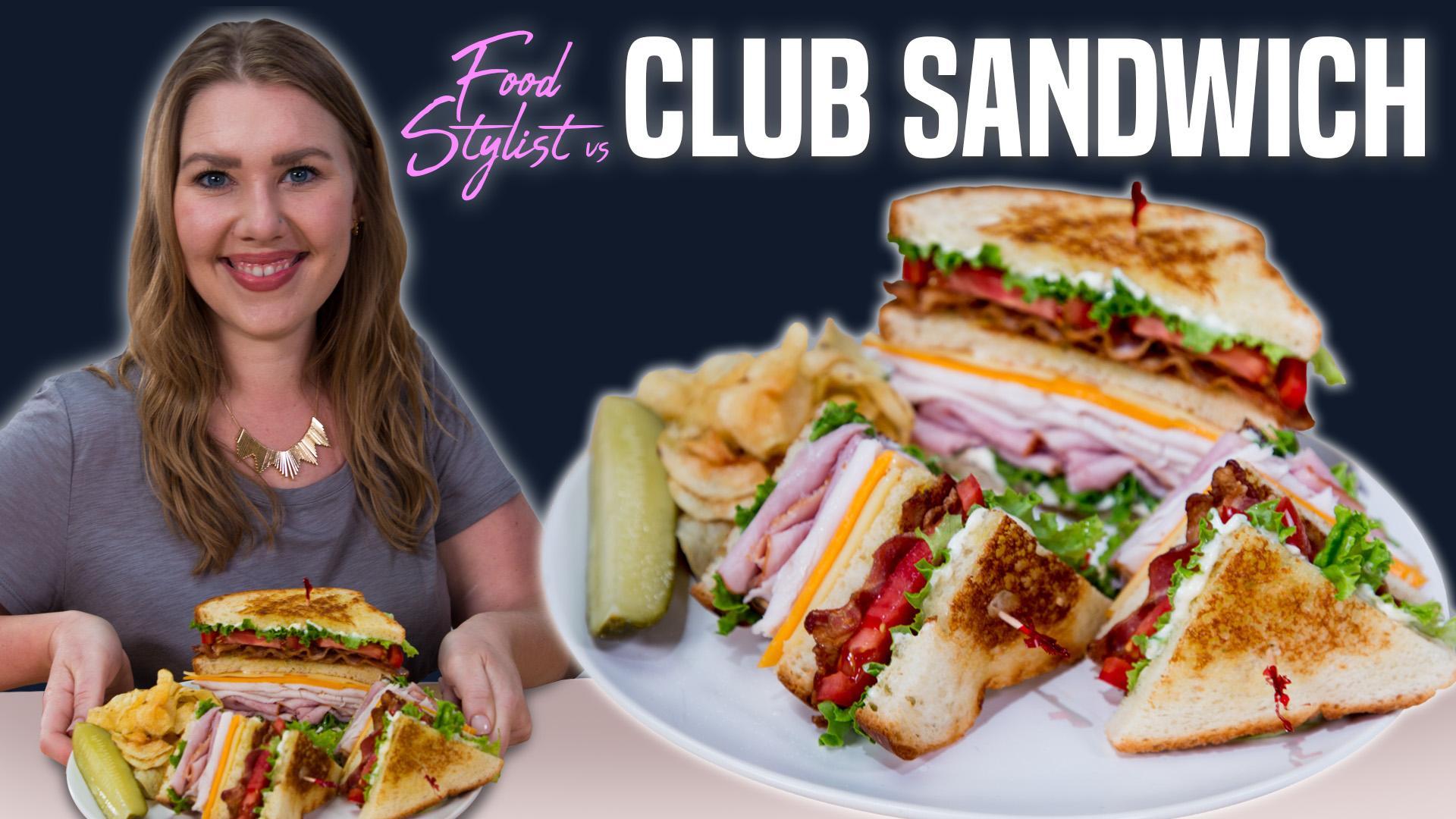 Food Stylist Vs Club Sandwich