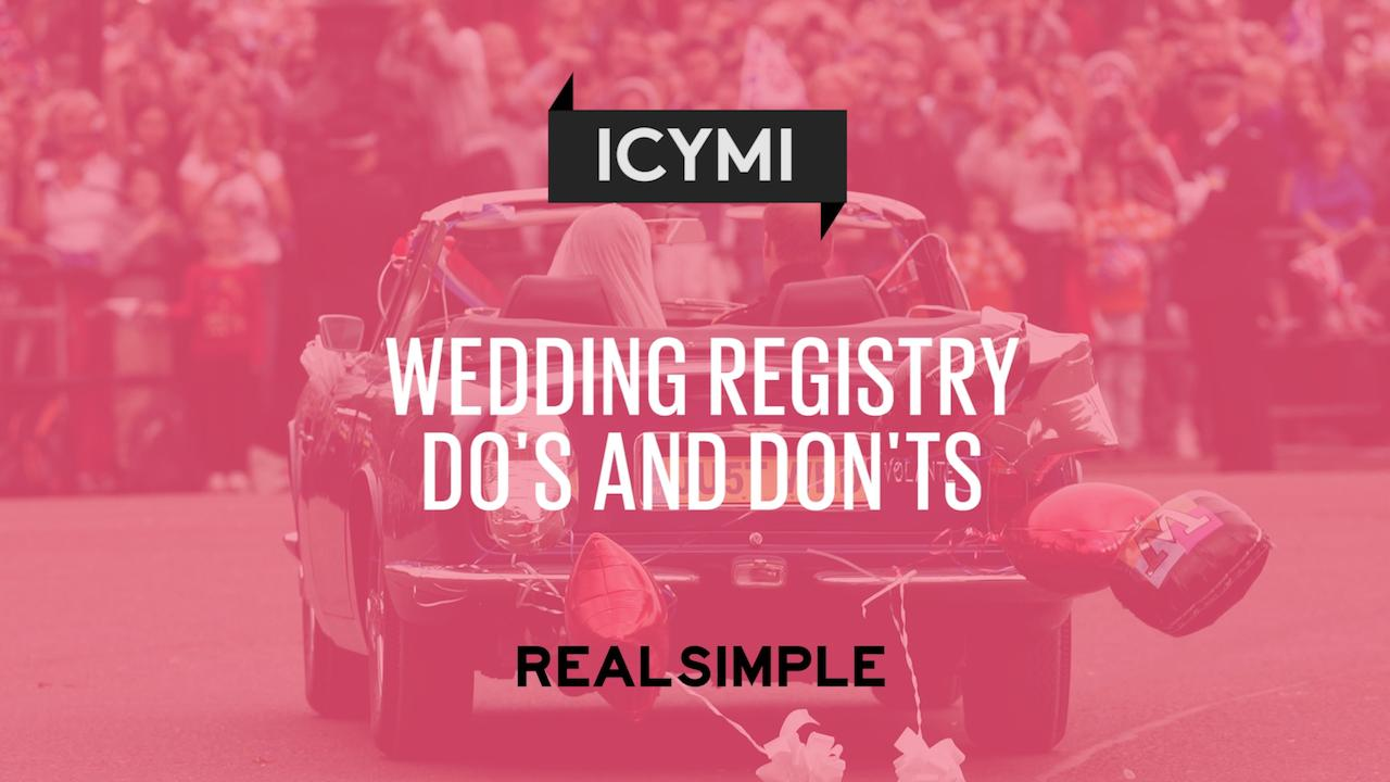 Wedding Registry Dos And Donts Real Simple