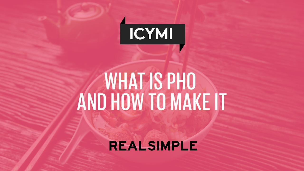 What Is Pho and How to Make It | Real Simple