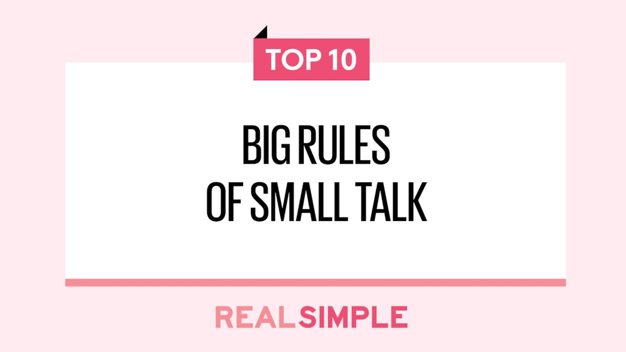 The 10 Big Rules of Small Talk - Real Simple