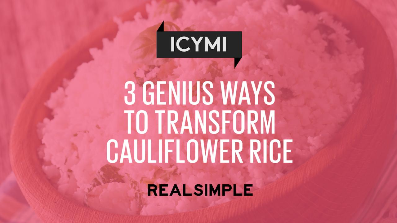 6 Easy Cauliflower Rice Recipes You'll Want to Try ASAP