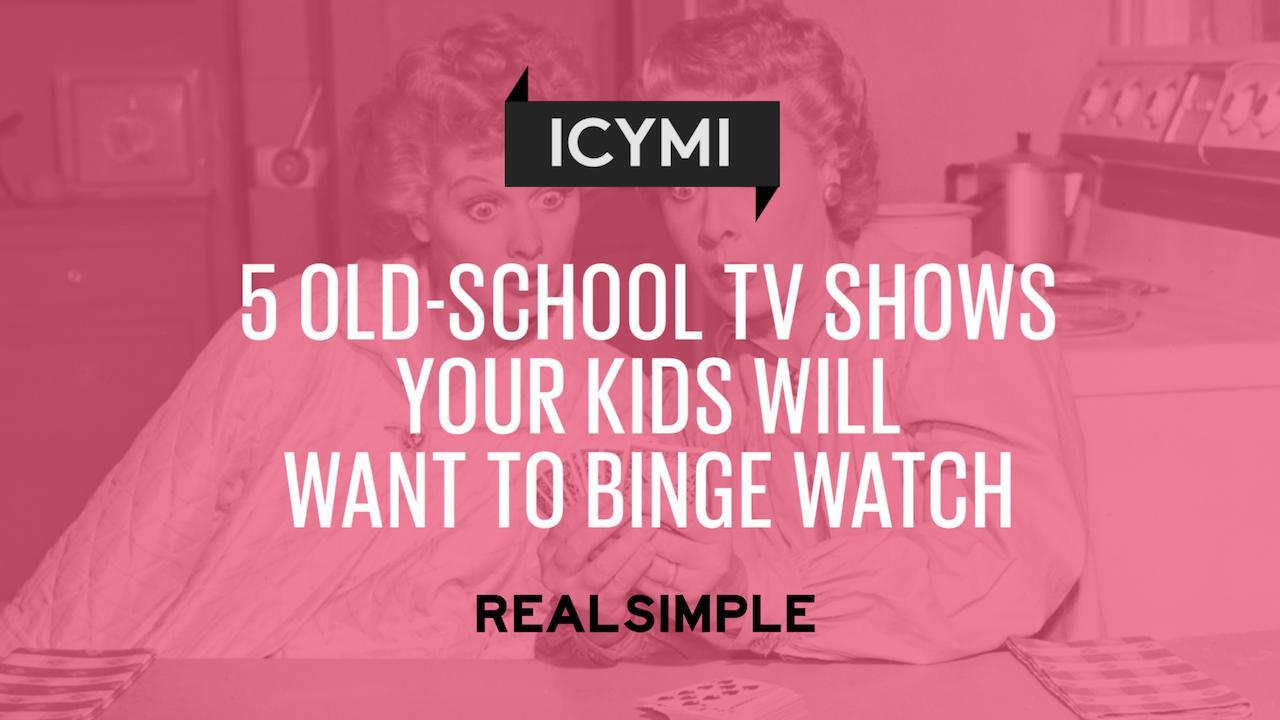 5 Old-School TV Shows Your Kids Will Want to Binge-Watch