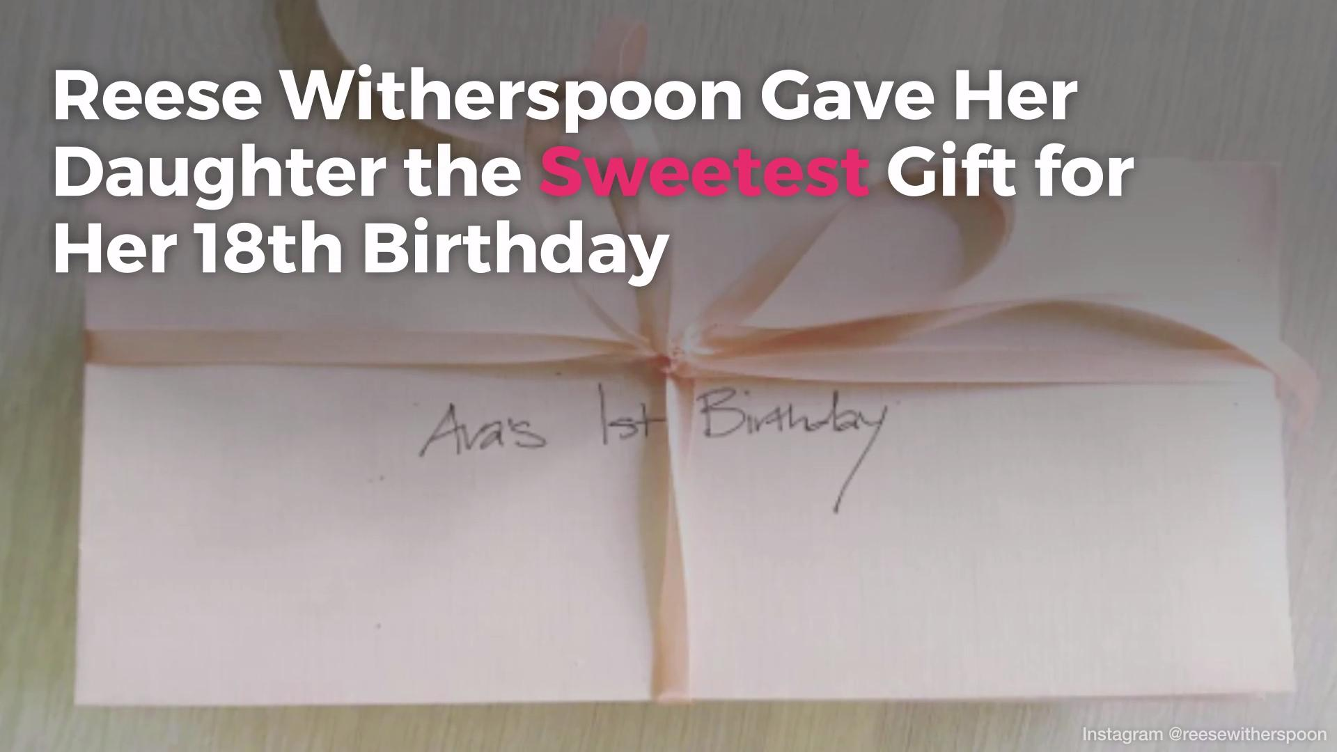 Reese Witherspoon Gave Her Daughter the Sweetest Gift for Her 18th Birthday | Real Simple  sc 1 st  Real Simple & Reese Witherspoon Gave Her Daughter the Sweetest Gift for Her 18th ...