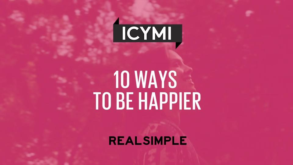 How to be happy now 7 easy steps to become happy today of their array 10 ways to be happier real simple rh realsimple fandeluxe Images
