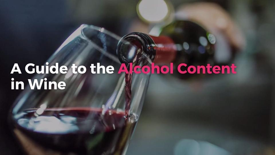 A Handy Guide To The Alcohol Content in Every Type of Wine—Because Information Is Power