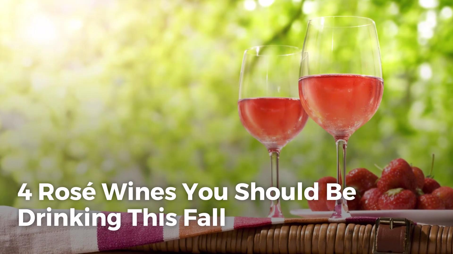 4 Rosé Wines You Should Be Drinking This Fall