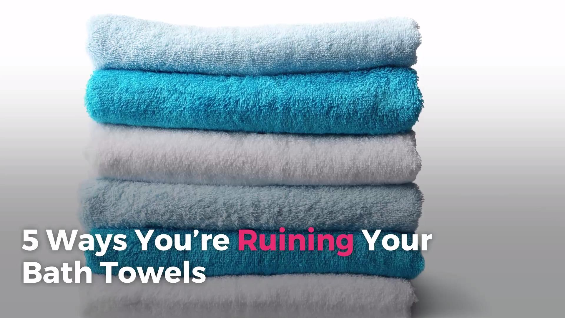 5 Ways You\'re Ruining Your Bath Towels | Real Simple