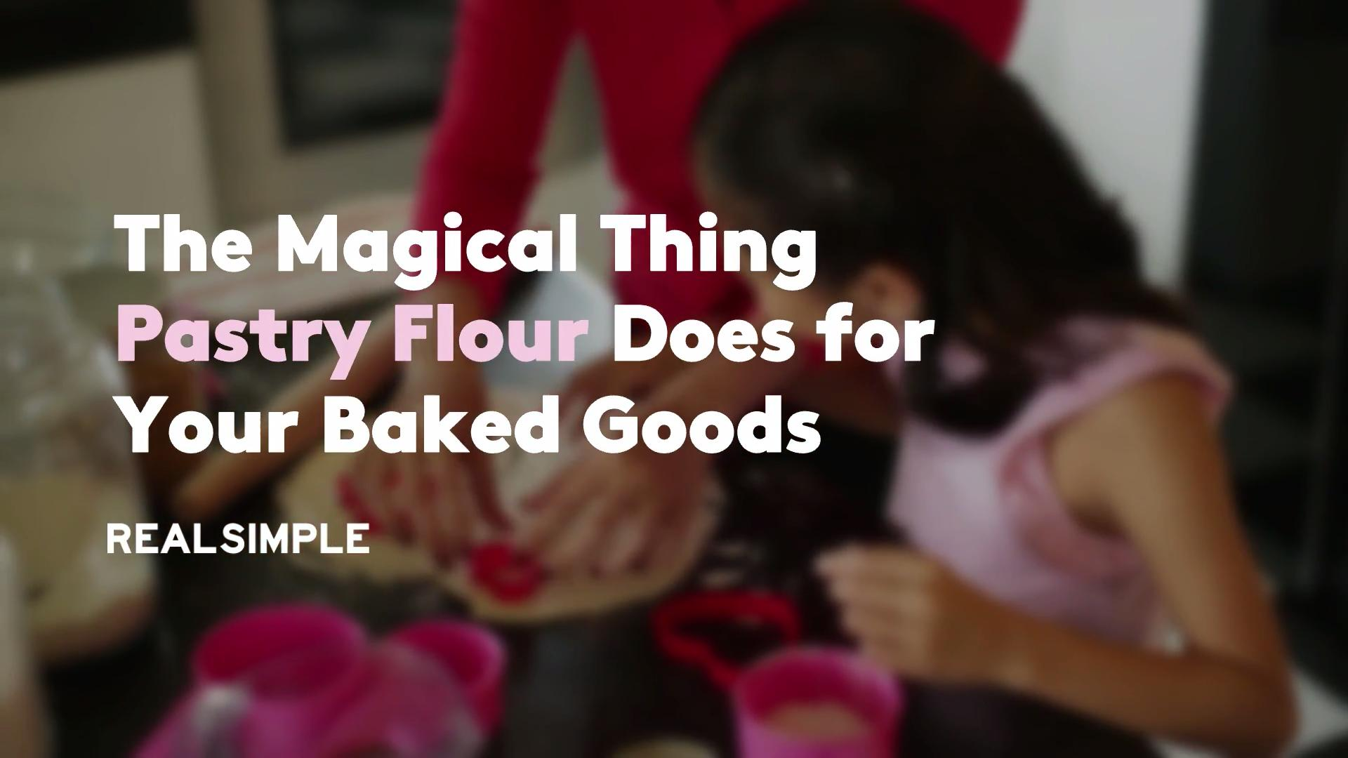 The Magical Thing Pastry Flour Does for Your Baked Goods