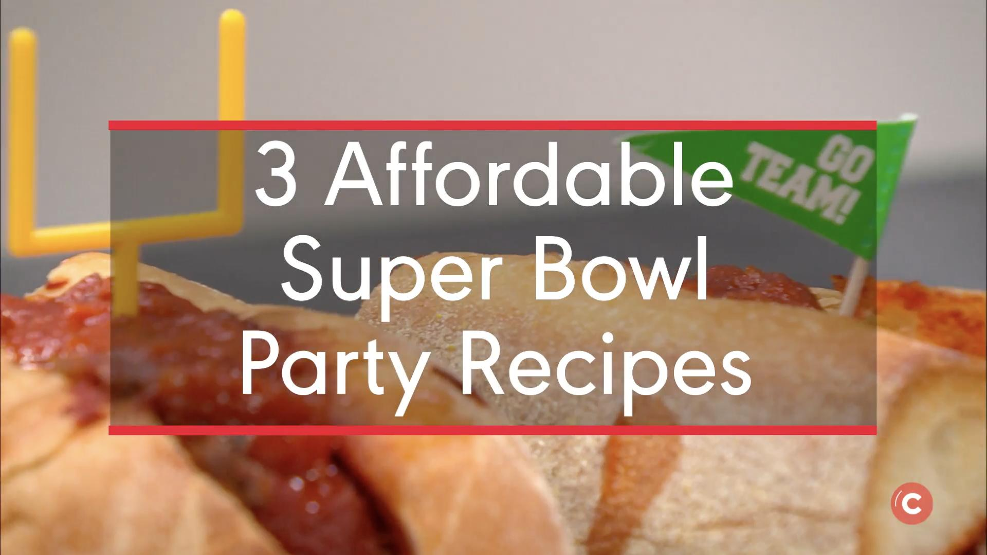 3 Affordable Super Bowl Party Recipes