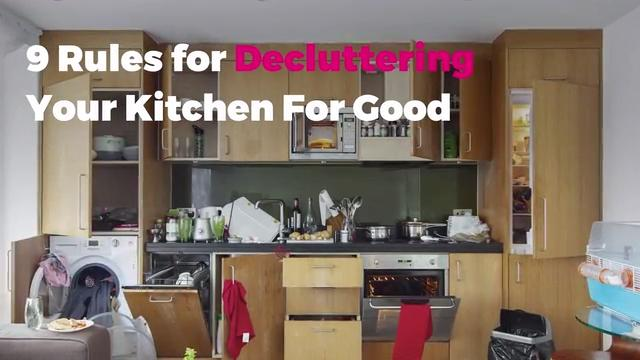 9 Rules For Decluttering Your Kitchen