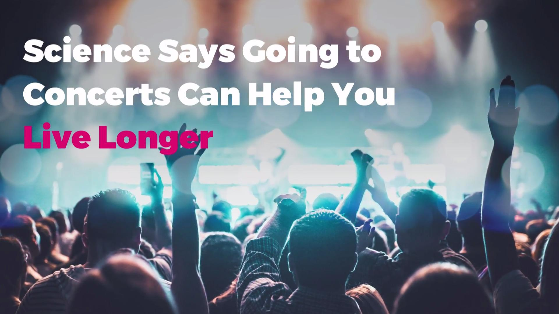 Science Says Going to Concerts Can Help You Live Longer