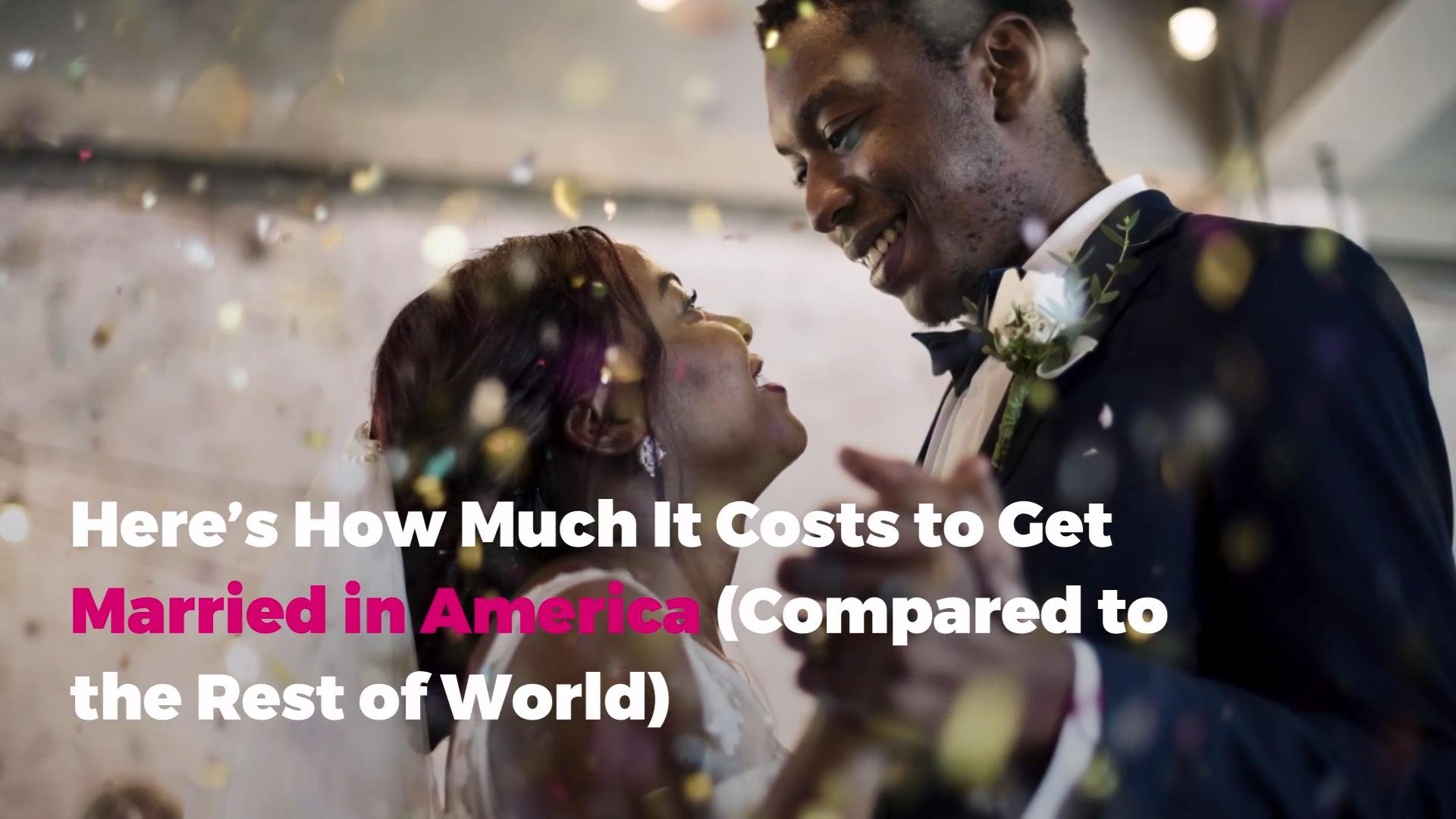 Here's How Much It Costs to Get Married in America (Compared to the Rest of World)