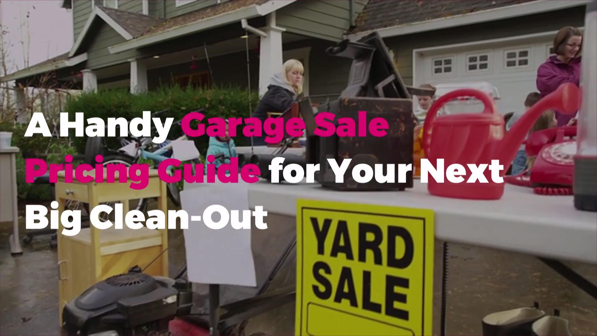 A Handy Garage Sale Pricing Guide for Your Next Clear-Out