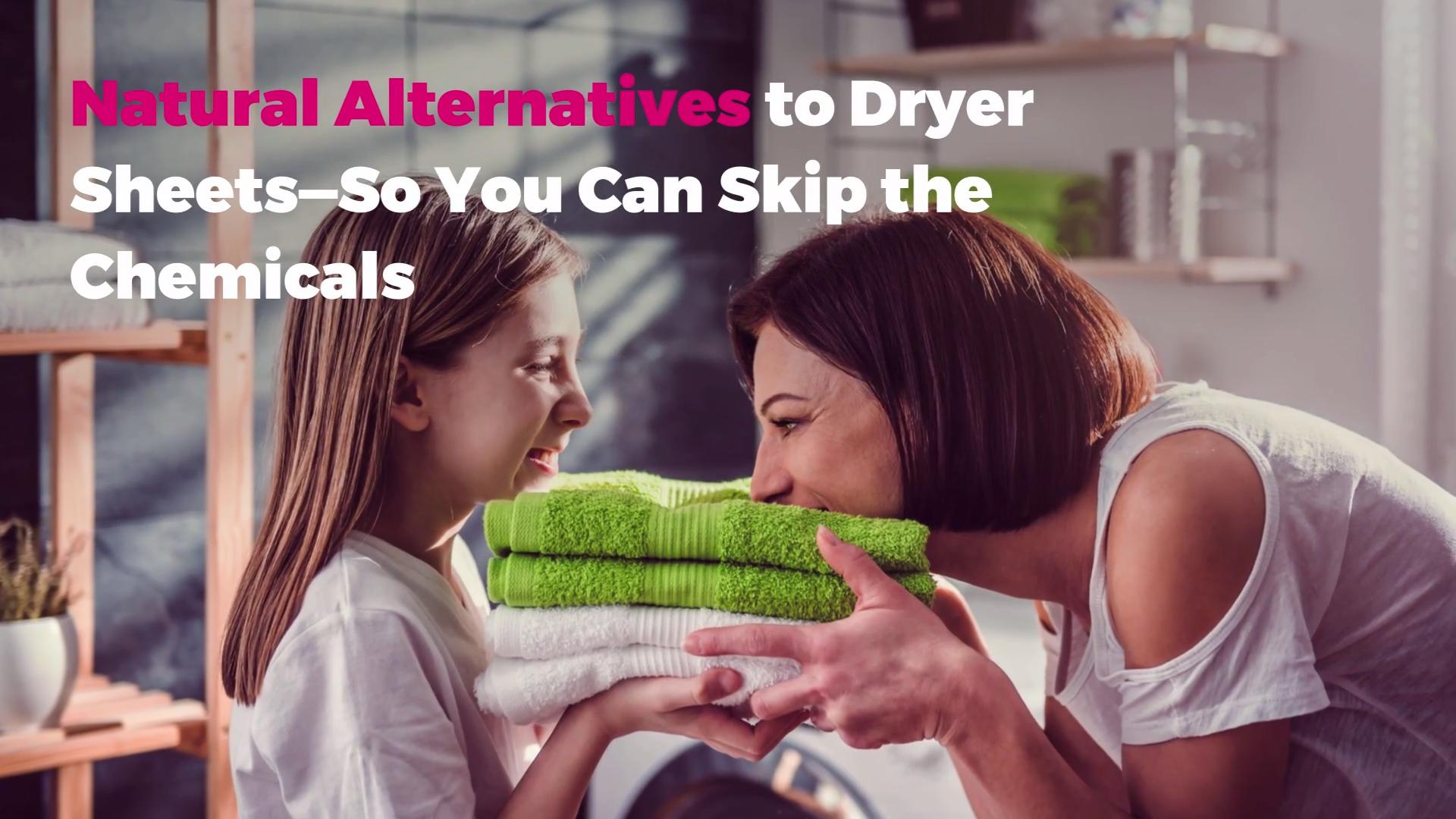 Natural Alternatives to Dryer Sheets—So You Can Skip the Chemicals