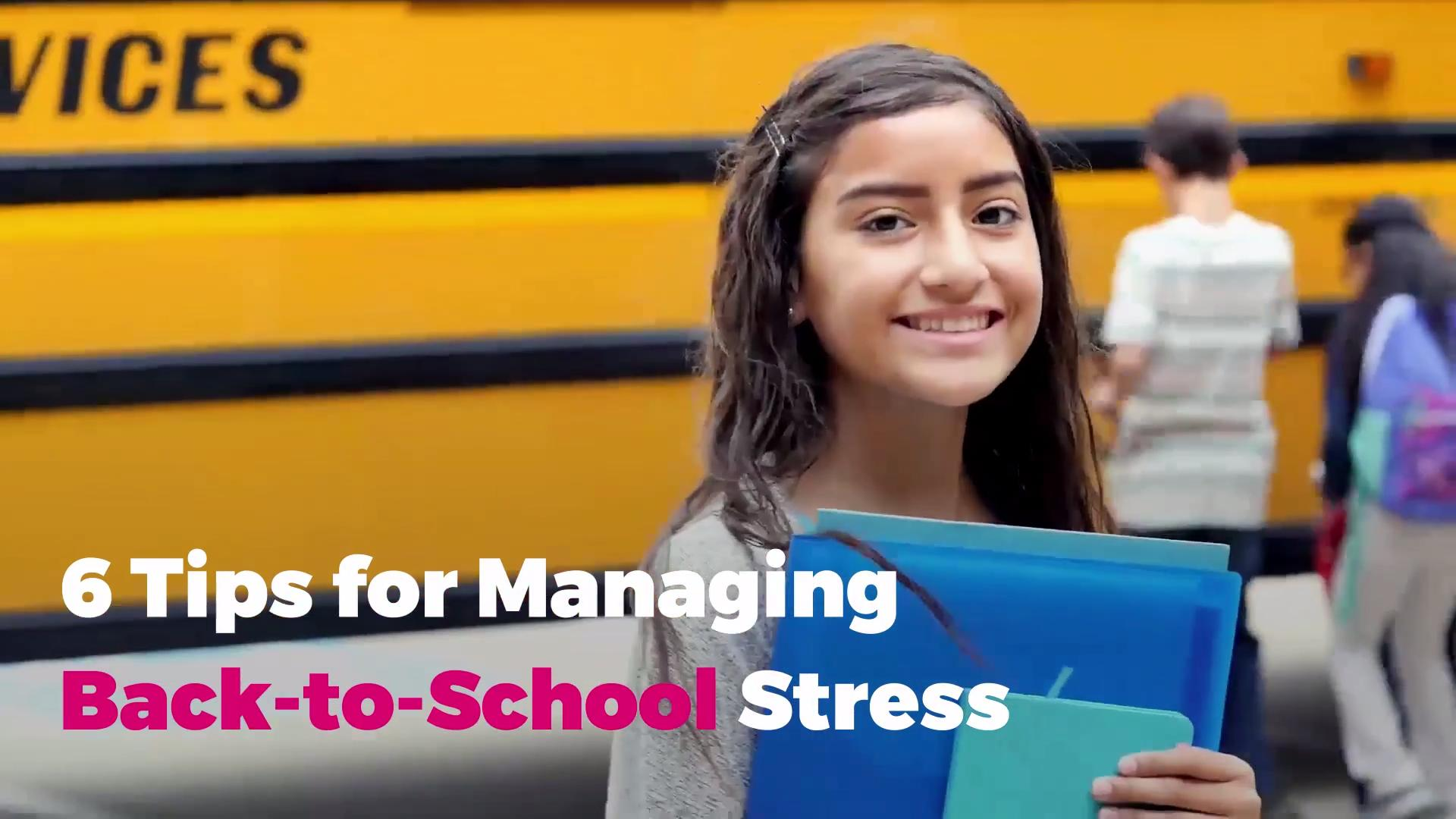 8 Tips for Managing Your Kids' Back to School Stress (and Your Own)