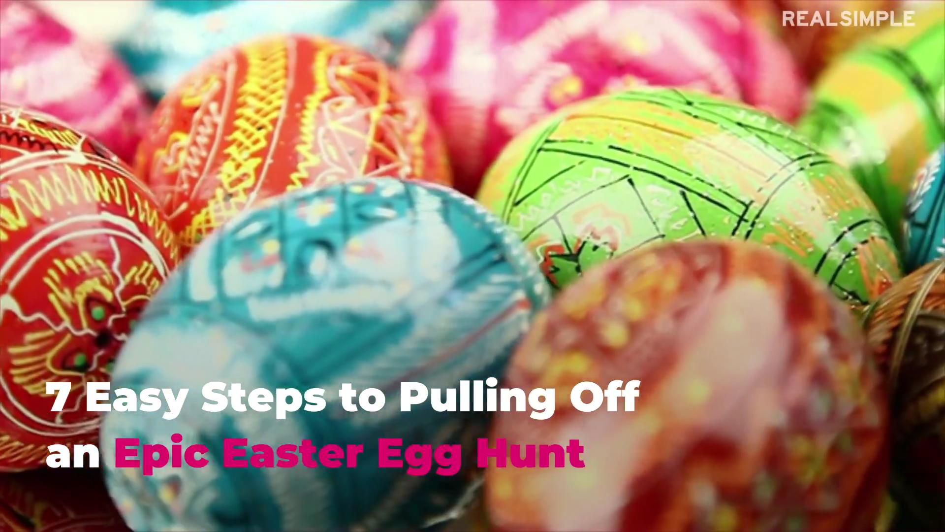 7 Steps for Planning a Classic Easter Egg Hunt   Real Simple